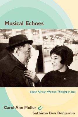 Musical Echoes: South African Women Thinking in Jazz