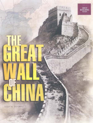 The Great Wall Of China: Great Building Feats Series