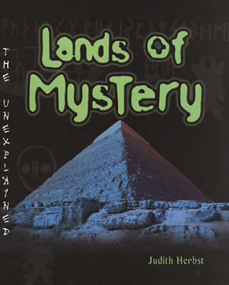 Lands Of Mystery: The Unexplained Series