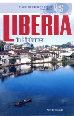 Liberia In Pictures: Visual Geography Series