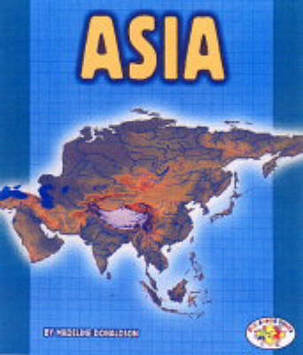 Asia: Pull Ahead Books - Continents