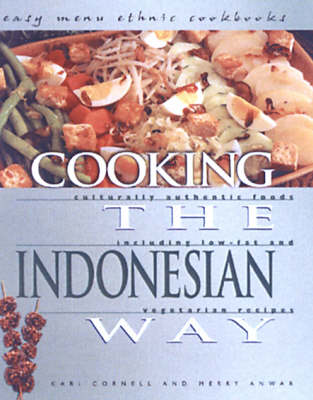 Cooking The Indonesian Way: Easy Menu Ethnic Cookbooks