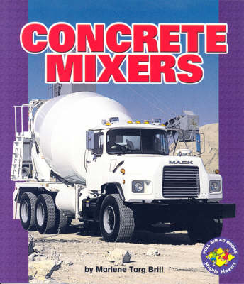 Concrete Mixers: Pull-Ahead Mighty Movers