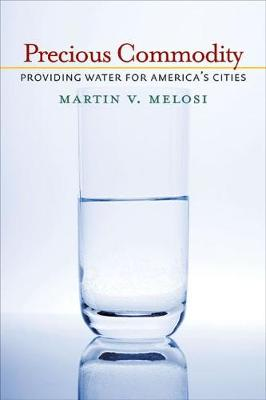 Precious Commodity: Providing Water for America's Cities