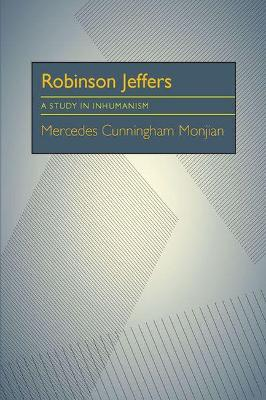 Robinson Jeffers: A Study in Inhumanism