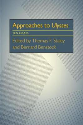 Approaches to Ulysses: Ten Essays