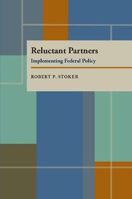 Reluctant Partners: Implementing Federal Policy