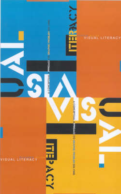 Visual Literacy: A Conceptual Approach to Graphic Problem Solving