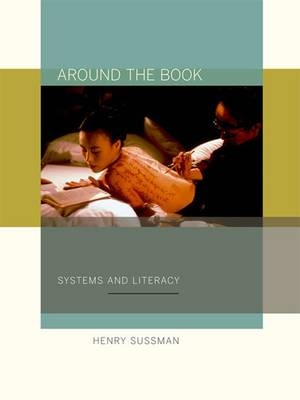 Around the Book: Systems and Literacy