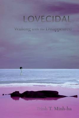 Lovecidal: Walking with the Disappeared