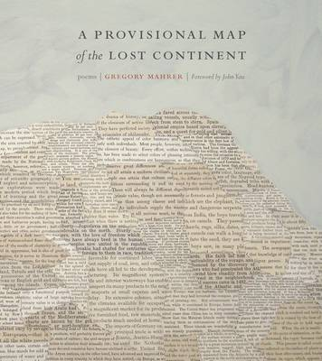 A Provisional Map of the Lost Continent: Poems