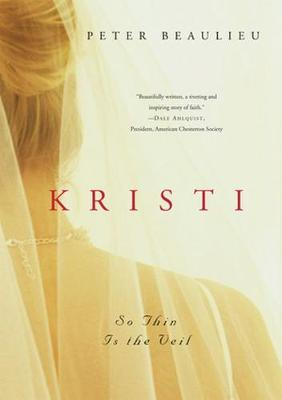 Kristi: So Thin Is the Veil