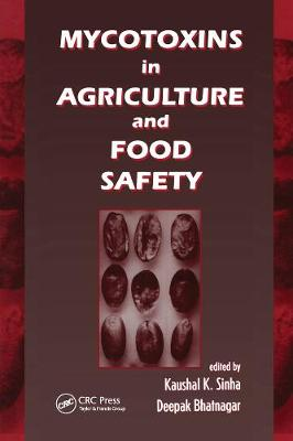 Mycotoxins in Agriculture and Food Safety