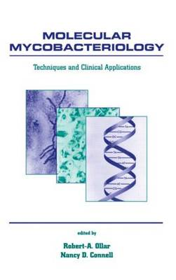 Molecular Mycobacteriology: Techniques and Clinical Applications