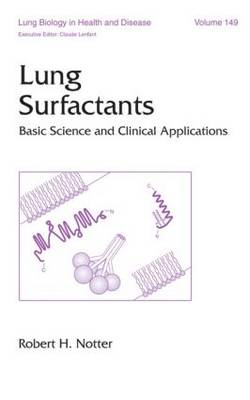 Lung Surfactants: Basic Science and Clinical Applications