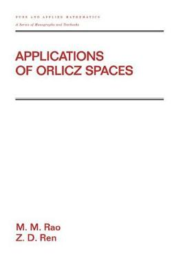 Applications Of Orlicz Spaces