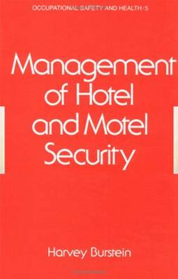 Management of Hotel and Motel Security: Occupational Safety and Health