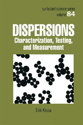 Dispersions: Characterization, Testing, and Measurement