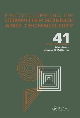 Encyclopedia of Computer Science and Technology: Volume 41, Supplement 26: Application of Bayesan Belief Networks to Highway Construction to Virtual Reality Software and Technology