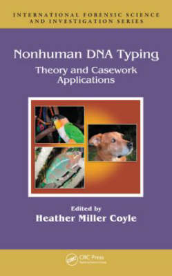 Nonhuman DNA Typing: Theory and Casework Applications