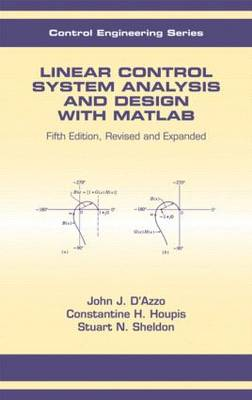 Linear Control System Analysis and Design with MATLAB