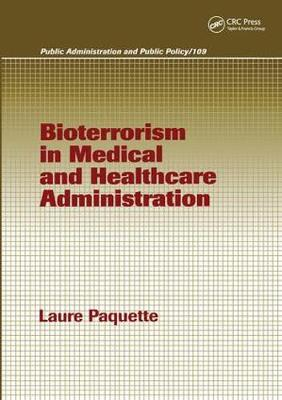 Bioterrorism in Medical and Healthcare Administration