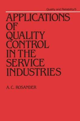 Applications of Quality Control in the Service Industries