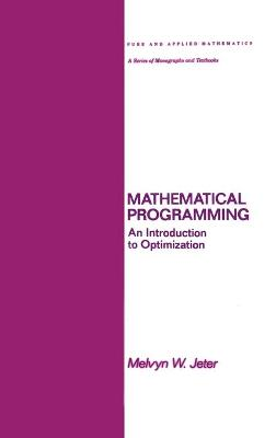 Mathematical Programming: An Introduction to Optimization