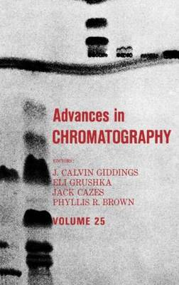 Advances in Chromatography: Volume 25