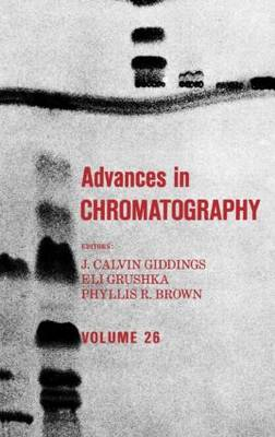 Advances in Chromatography: Volume 26