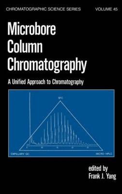 Microbore Column Chromatography: A Unified Approach to Chromatography
