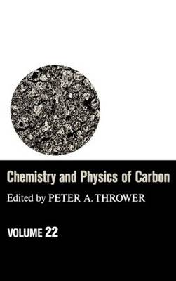 Chemistry and Physics of Carbon: A Series of Advances: 22