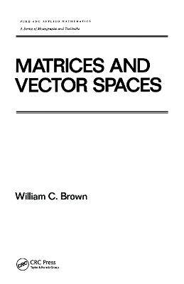 Matrices and Vector Spates