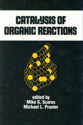 Catalysis of Organic Reactions: 15th Conference : Papers