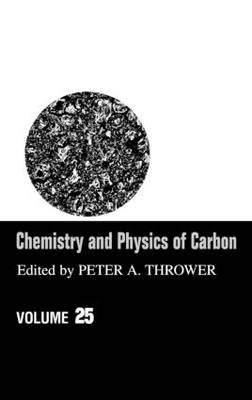 Chemistry and Physics of Carbon: A Series of Advances: Volume 25