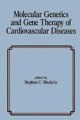 Molecular Genetics and Gene Therapy of Cardiovascular Diseases