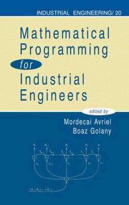 Mathematical Programming for Industrial Engineers