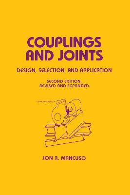 Couplings and Joints: Design, Selection & Application