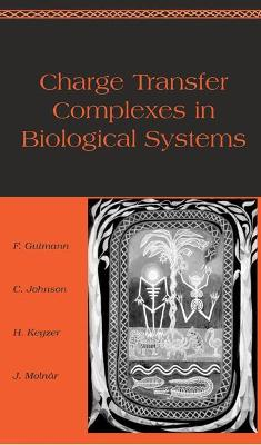 Charge Transfer Complexes in Biological Systems