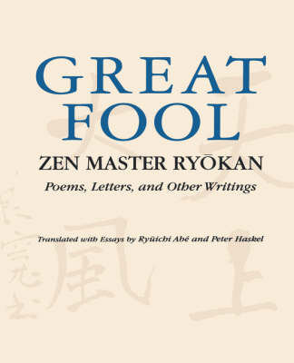 The Great Fool: Zen Master Ryokan - Poems, Letters and Other Writings