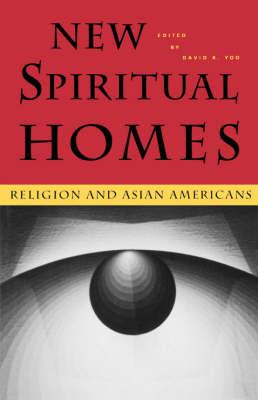 New Spiritual Homes: Religion and Asian Americans
