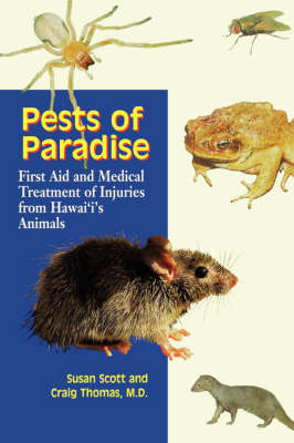 Pests of Paradise: First Aid and Medical Treatment of Injuries from Hawaii's Animals