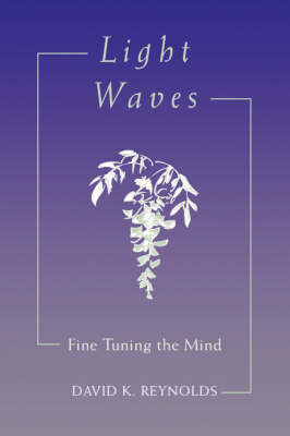 Light Waves: Fine Tuning the Mind