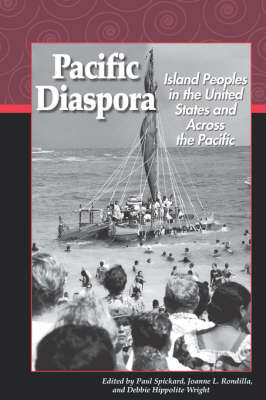 Pacific Diaspora: Island Peoples in the United States and Across the Pacific