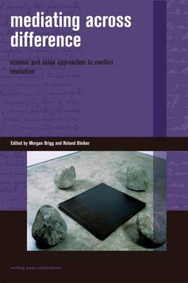 Mediating Across Difference: Oceanic and Asian Approaches to Conflict Resolution