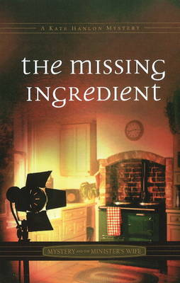 Missing Ingredient: Mystery & the Minister's Wife