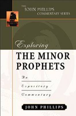 Exploring the Minor Prophets-H an Expository Commentary