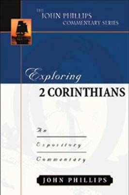 Exploring 2 Corinthians-H: An Expository Commentary