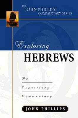 Exploring Hebrews-H: An Expository Commentary