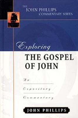 Exploring the Gospel of John-H: An Expository Commentary